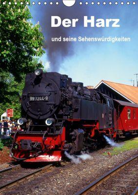 Der Harz und seine Sehenswürdigkeiten (Wandkalender 2019 DIN A4 hoch), lothar reupert