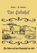 Der Heidehof - Broder-M. Ketelsen |