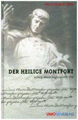 Der heilige Montfort, Ludwig-Maria Grignion - Jünemann Josef pdf epub