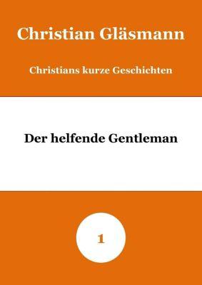 Der helfende Gentleman, Christian Gläsmann