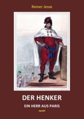 Der Henker - Ein Herr aus Paris - Reiner Jesse |