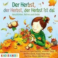 Der Herbst, der Herbst, der Herbst ist da, 1 Audio-CD, Bettina Göschl