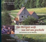 Der Herrgott weiß, was mit uns geschieht, Eberhard Neubronner, Rudolf Werner