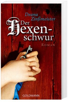 Der Hexenschwur - Deana Zinßmeister |