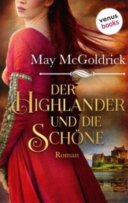 Der Highlander und die Schöne: Die Macphearson-Schottland-Saga - Band 1, May McGoldrick