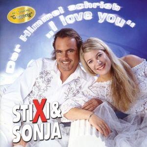 Der Himmel Schrieb I Love You, Stixi & Sonja