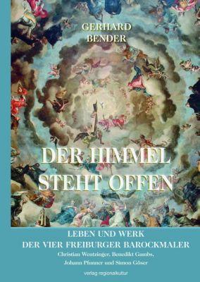 Der Himmel steht offen - Gerhard Bender |