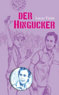 Der Hingucker, Lucas Timm