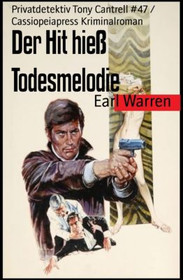 Der Hit hieß Todesmelodie, Earl Warren