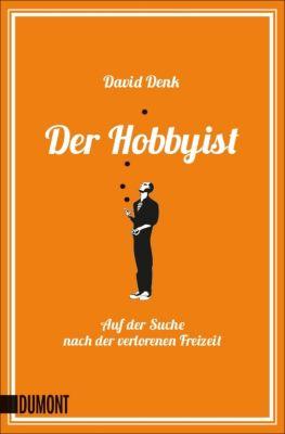 Der Hobbyist - David Denk  