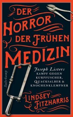 Der Horror der frühen Medizin, Lindsey Fitzharris