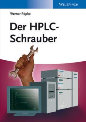 Der HPLC-Schrauber, Werner Röpke