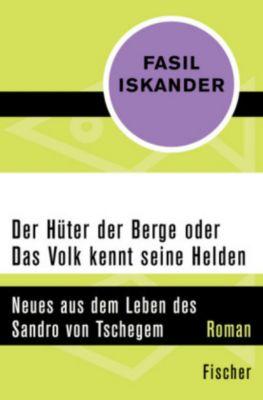 Der Hüter der Berge oder Das Volk kennt seine Helden, Fasil Iskander