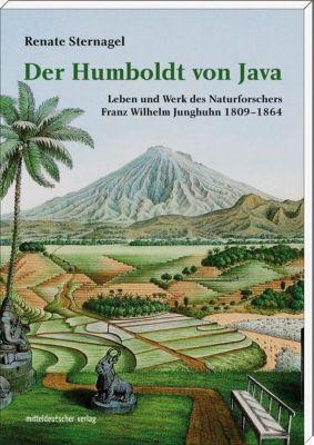 Der Humboldt von Java, Renate Sternagel
