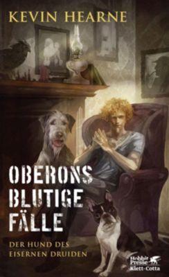 Der Hund des Eisernen Druiden - Oberons blutige Fälle - Kevin Hearne |