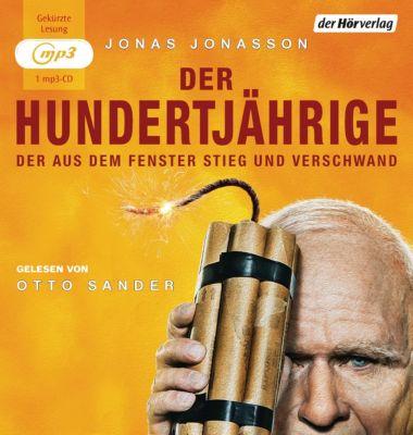 Der Hundertjährige, der aus dem Fenster stieg und verschwand, 1 MP3-CD, Jonas Jonasson