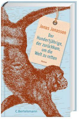 Der Hundertjährige, der zurückkam, um die Welt zu retten, Jonas Jonasson