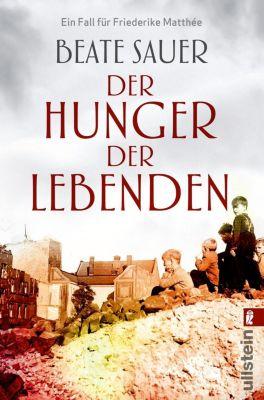 Der Hunger der Lebenden - Beate Sauer pdf epub
