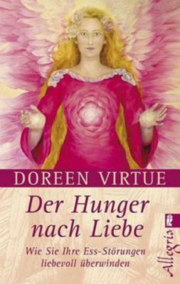 Der Hunger nach Liebe, Doreen Virtue