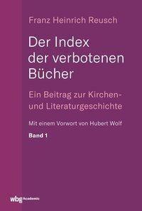 Der Index der verbotenen Bücher - Franz Reusch |