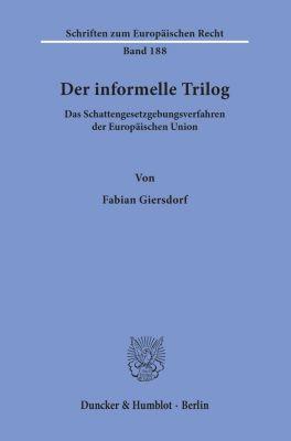 Der informelle Trilog. - Fabian Giersdorf pdf epub
