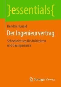 Der Ingenieurvertrag, Hendrik Hunold