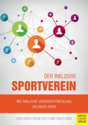 Der inklusive Sportverein, Heiko Meier, Simone Seitz, Cindy Adolph-Börs