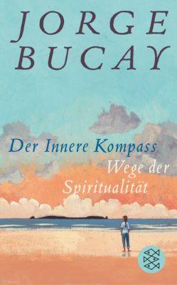 Der Innere Kompass - Jorge Bucay |