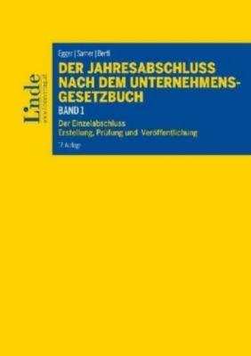 Der Jahresabschluss nach dem Unternehmensgesetzbuch  (f. Österreich), Anton Egger, Klaus Hirschler, Romuald Bertl