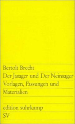 Der Jasager und der Neinsager, Bertolt Brecht