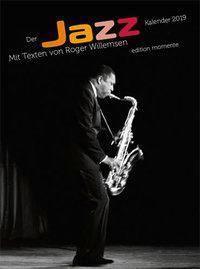 Der Jazz Kalender 2019, Roger Willemsen