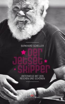 Der Jetset-Skipper, Burkhard Scheller
