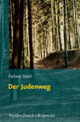 Der Judenweg, Barbara Rösch