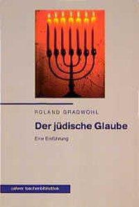 Der jüdische Glaube, Roland Gradwohl