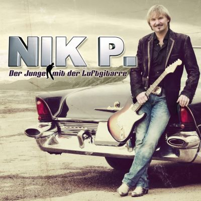 Der Junge mit der Luftgitarre, Nik P.