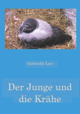 Der Junge und die Krähe, Gabrielle Luz