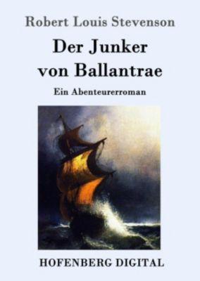 Der Junker von Ballantrae, Robert Louis Stevenson
