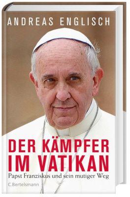 Der Kämpfer im Vatikan, Andreas Englisch