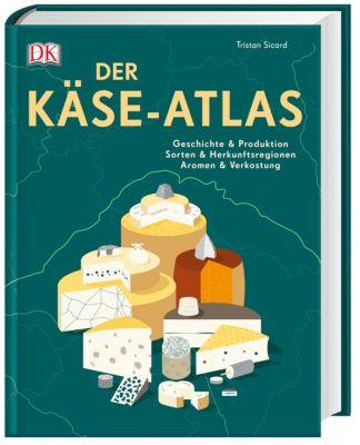 Der Käse-Atlas - Tristan Sicard |