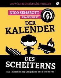 Der Kalender des Scheiterns, Nico Semsrott