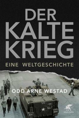 Der Kalte Krieg Buch von Odd Arne Westad versandkostenfrei