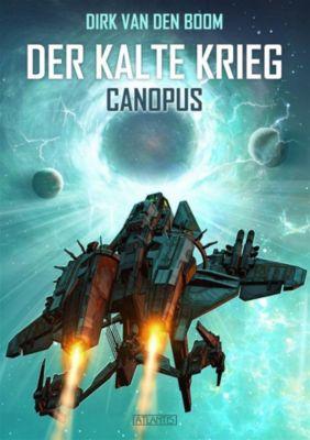 Der Kalte Krieg - Canopus - Dirk van den Boom pdf epub