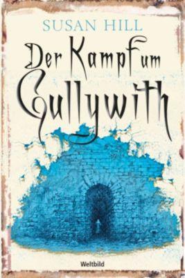 Der Kampf um Gullywith, Susan Hill