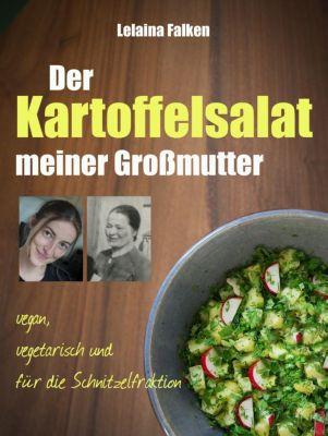 Der Kartoffelsalat meiner Großmutter, Lelaina Falken