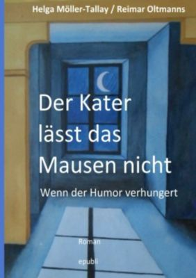 Der Kater lässt das Mausen nicht, Helga Möller-Tallay