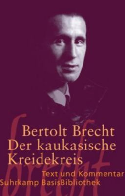 Der Kaukasische Kreidekreis, Bertolt Brecht