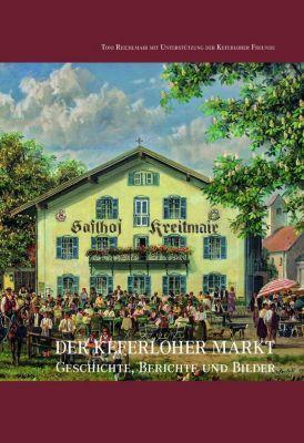 Der Keferloher Markt - Toni Reichlmair  
