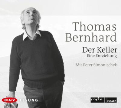 Der Keller, 3 Audio-CDs, Thomas Bernhard