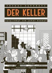 Der Keller, Graphic Novel - Thomas Bernhard pdf epub