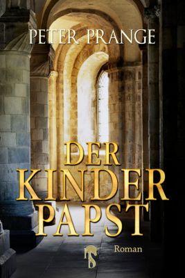 Der Kinderpapst, Peter Prange